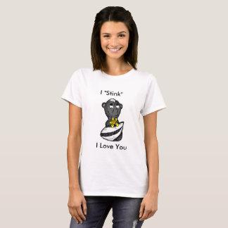 """I """"stink I love you, Funny Skunk Shirt"""