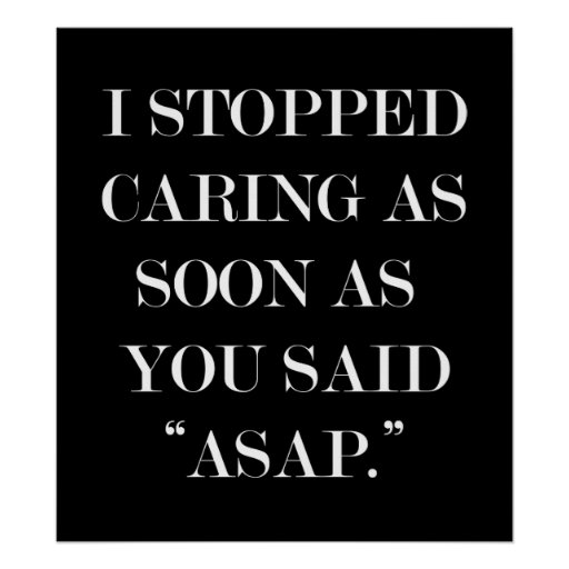 I stopped caring... poster