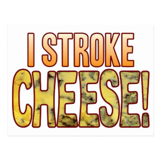 I Stroke Blue Cheese Postcard