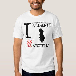 I Studied Abroad in Albania! Tee Shirt