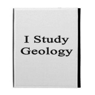 I Study Geology iPad Folio Cases