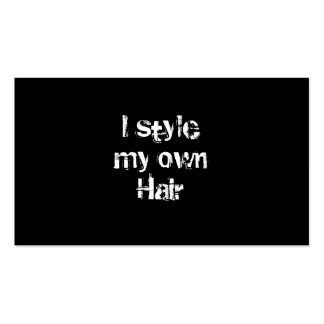 I style my own Hair. Black and White. Pack Of Standard Business Cards