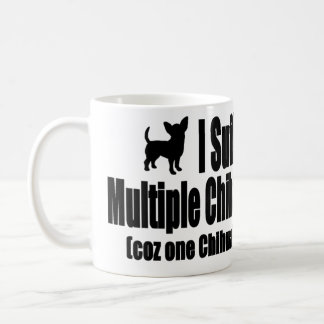 I Suffer From Multiple Chihuahua Syndrome Coffee Mug