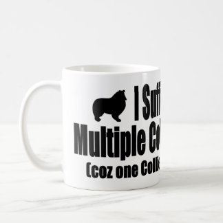 I Suffer From Multiple Collie Syndrome Coffee Mug