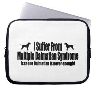 I Suffer From Multiple Dalmatian Syndrome Laptop Sleeves