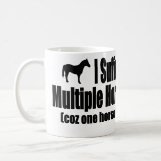 I Suffer From Multiple Horse Syndrome Classic White Coffee Mug