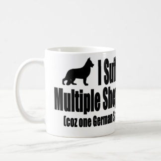 I Suffer From Multiple Shepherd Syndrome Coffee Mug