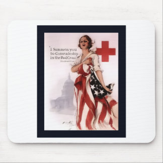 I Summon You To Comradeship In The Red Cross~WW I Mouse Pad