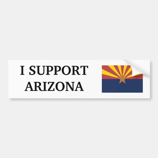I Support Arizona Bumper Sticker