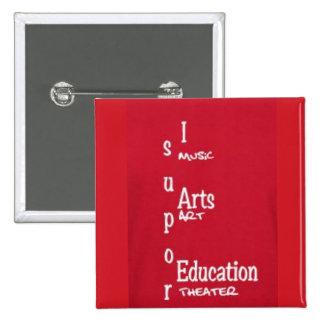 I support art Pen 15 Cm Square Badge