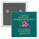 I Support Autism Organisations Buttons