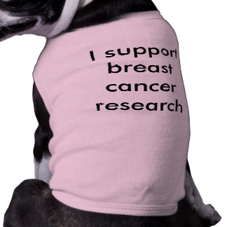 I support breast cancer research sleeveless dog shirt