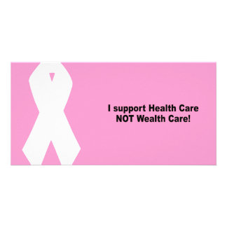 I support health care not wealth care photo greeting card