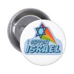 I support Israel - Israeli Jewish pride Pinback Buttons