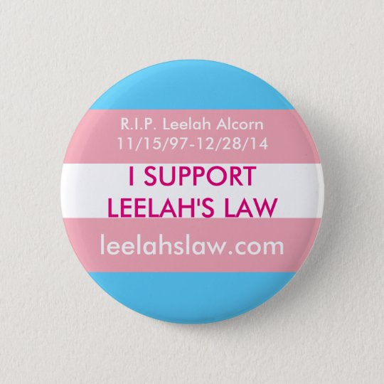 I Support Leelah's Law 6 Cm Round Badge