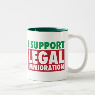 I Support Legal Immigration Two-Tone Mug