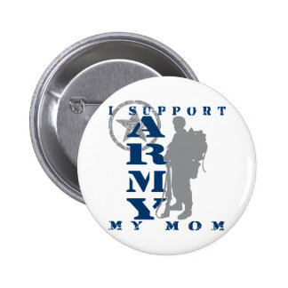 I Support Mom 2 - ARMY Buttons