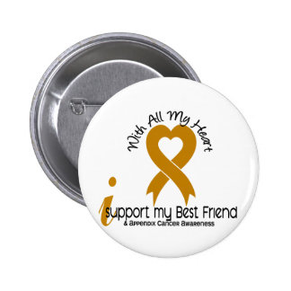 I Support My Best Friend Appendix Cancer 6 Cm Round Badge