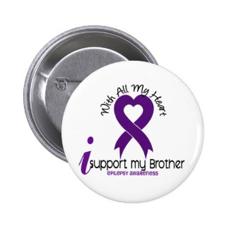 I Support My Brother Epilepsy 6 Cm Round Badge