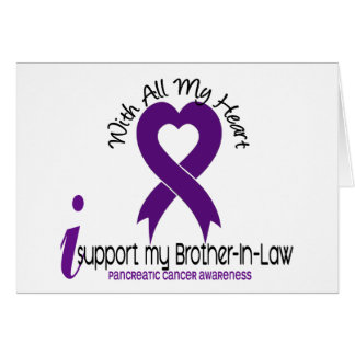 I Support My Brother-In-Law Pancreatic Cancer Greeting Card