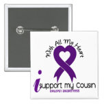 I Support My Cousin Epilepsy Button
