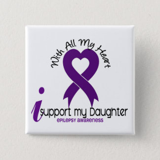 I Support My Daughter Epilepsy 15 Cm Square Badge