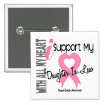I Support My Daughter-In-Law Breast Cancer 15 Cm Square Badge