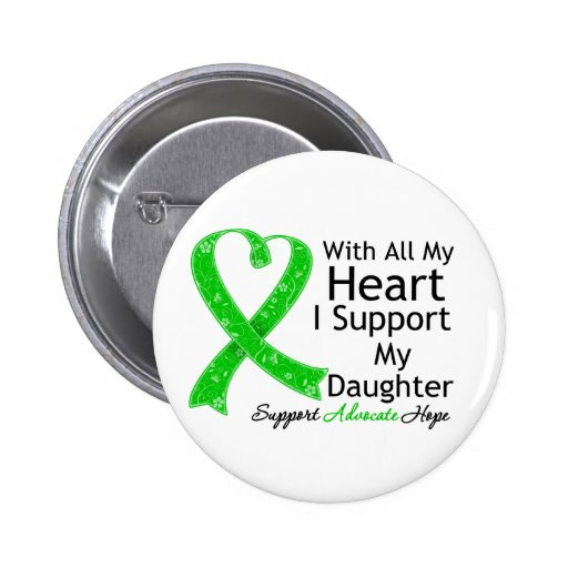 I Support My Daughter With All My Heart Pinback Button