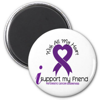 I Support My Friend Pancreatic Cancer 6 Cm Round Magnet