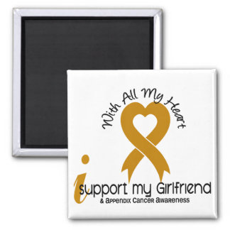I Support My Girlfriend Appendix Cancer Square Magnet