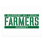 I Support my local Farmers Market Postcards