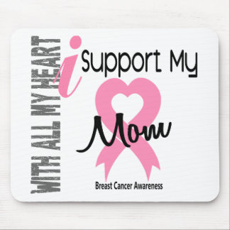 I Support My Mom Breast Cancer Mouse Pad