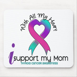 I Support My Mom Thyroid Cancer Mouse Pad