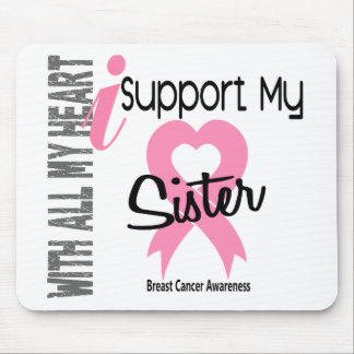 I Support My Sister Breast Cancer Mouse Pads