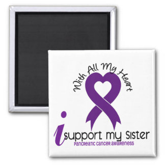 I Support My Sister Pancreatic Cancer Square Magnet