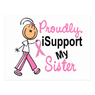 I Support My Sister SFT Breast Cancer T-Shirts & G Post Card