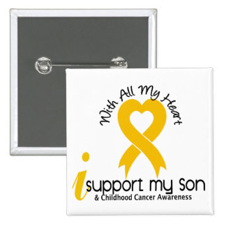 I Support My Son Childhood Cancer 15 Cm Square Badge