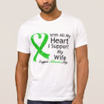 I Support My Wife With All My Heart T Shirt