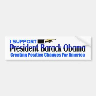 I Support  Obama Bumper Sticker
