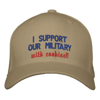 I support our military with cookies!! embroidered baseball caps