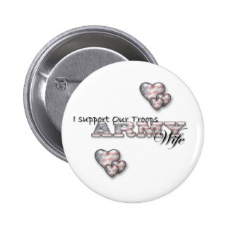 I Support Our Troops/Army Wife-pin 6 Cm Round Badge