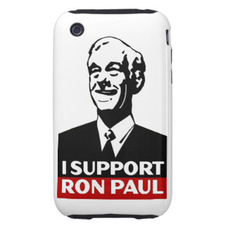 I Support Ron Paul for President 2012 Tough iPhone 3 Case