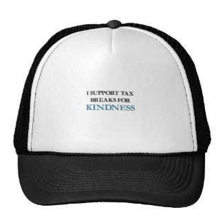 I Support Tax Breaks for Kindness Cap