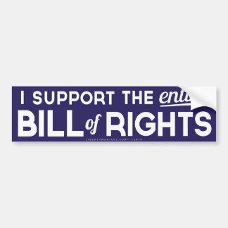 I Support the Entire Bill of Rights Bumper Sticker