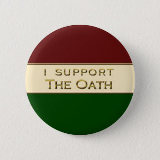 I Support The Oath 6 Cm Round Badge
