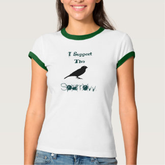I Support The Sparrow T-Shirt