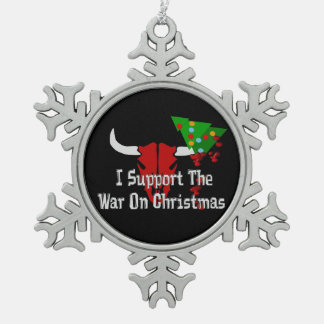 I Support War On Christmas Pewter Snowflake Decoration