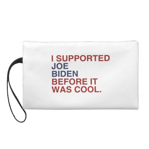 I SUPPORTED JOE BIDEN BEFORE IT WAS COOL -.png Wristlet Purse