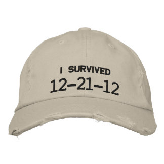 I SURVIVED 12-21-12 EMBROIDERED HAT