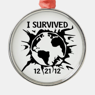 """""""I Survived 12-21-12"""" End of the World Silver-Colored Round Decoration"""